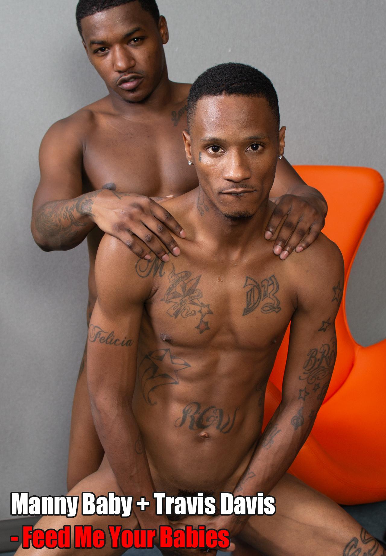 Manny Baby & Travis Davis